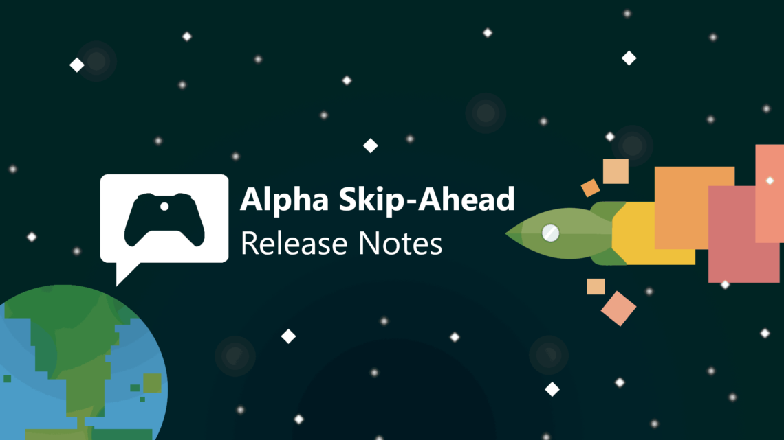 xbox-insider-release-notes-alpha-skip-ahead-2011-200912-0000-2
