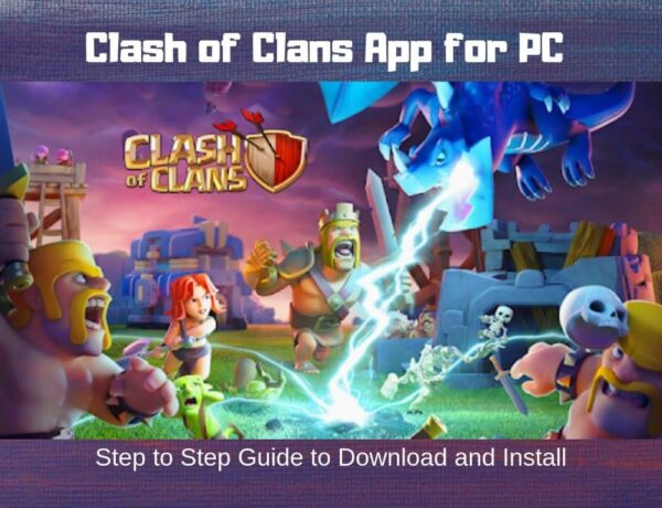 clash-of-clans-for-pc-download-how-to-install-on-computer-windows-7-8-xp-vista-2
